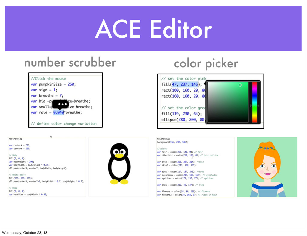ACE Editor number scrubber color picker Wednesd...