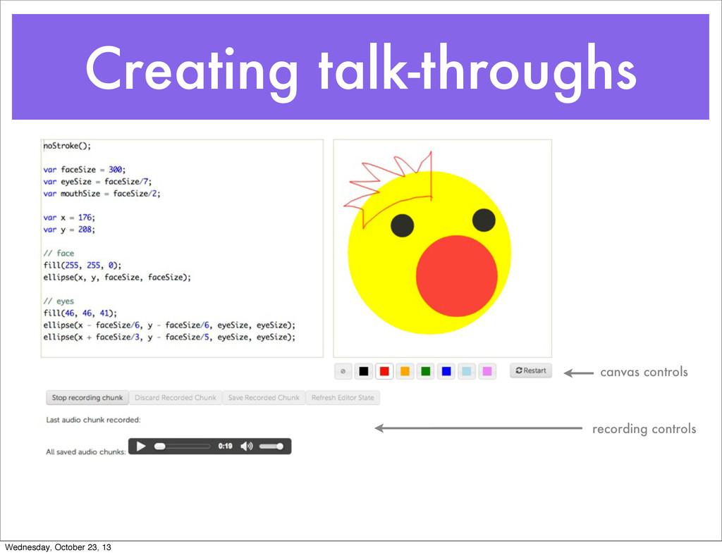 Creating talk-throughs canvas controls recordin...