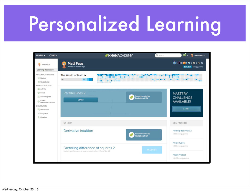 Personalized Learning Wednesday, October 23, 13