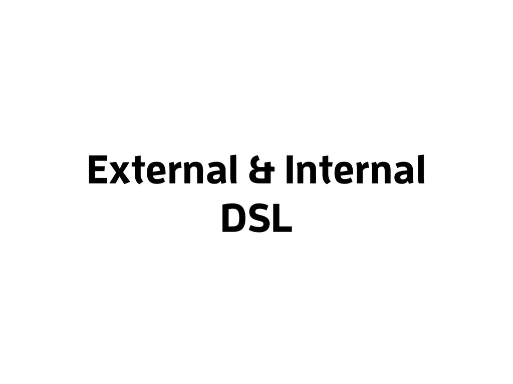 External & Internal DSL
