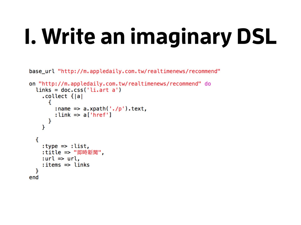 1. Write an imaginary DSL