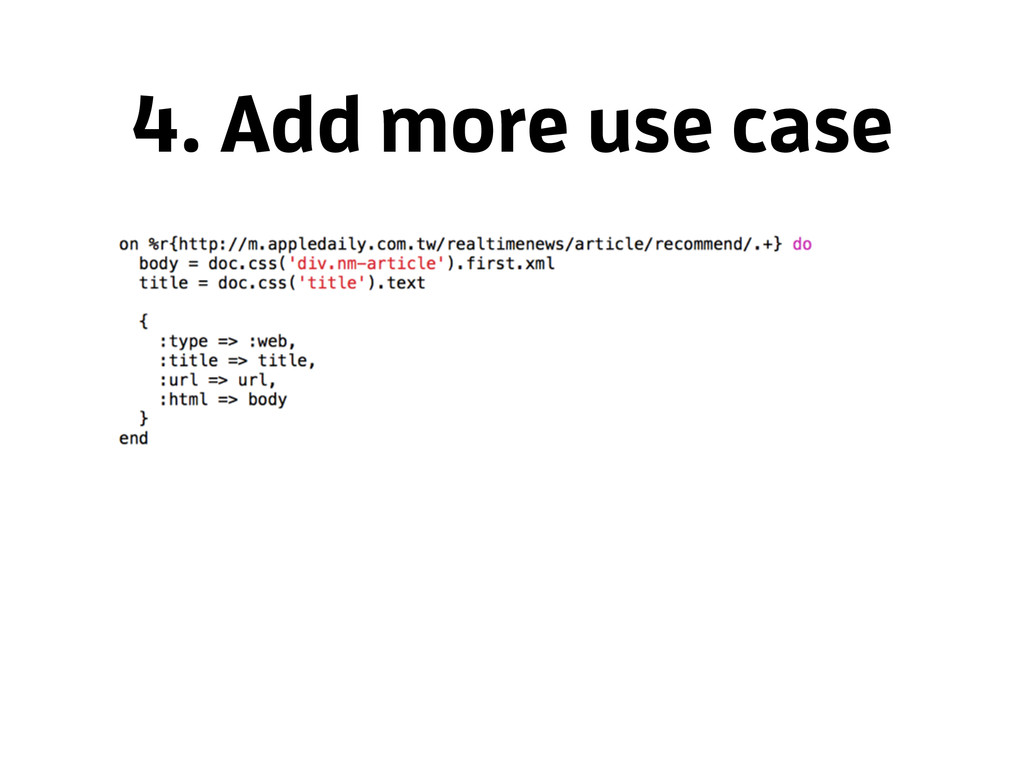 4. Add more use case