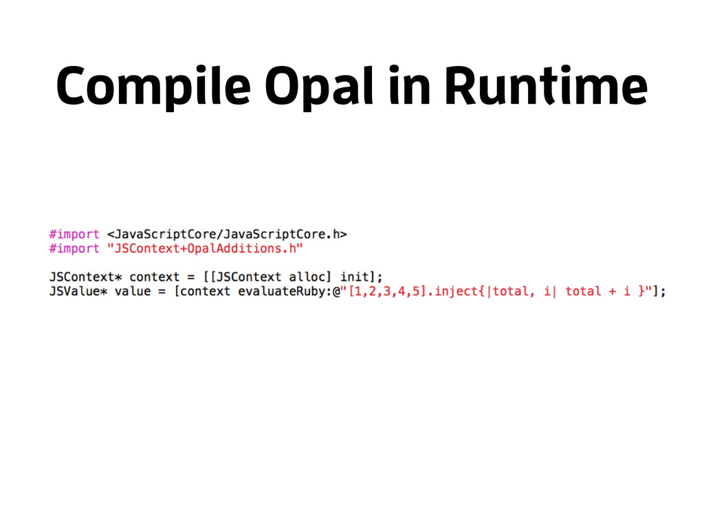 Compile Opal in Runtime