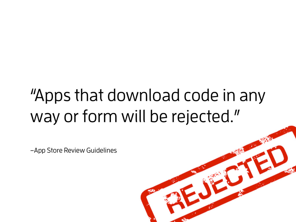 "–App Store Review Guidelines ""Apps that downloa..."