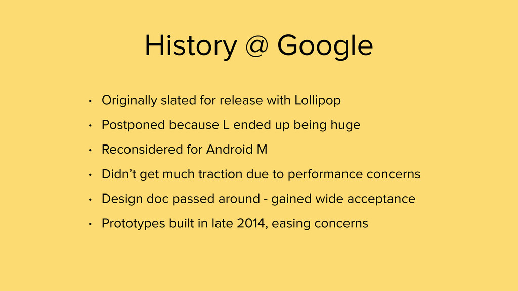 • Originally slated for release with Lollipop •...