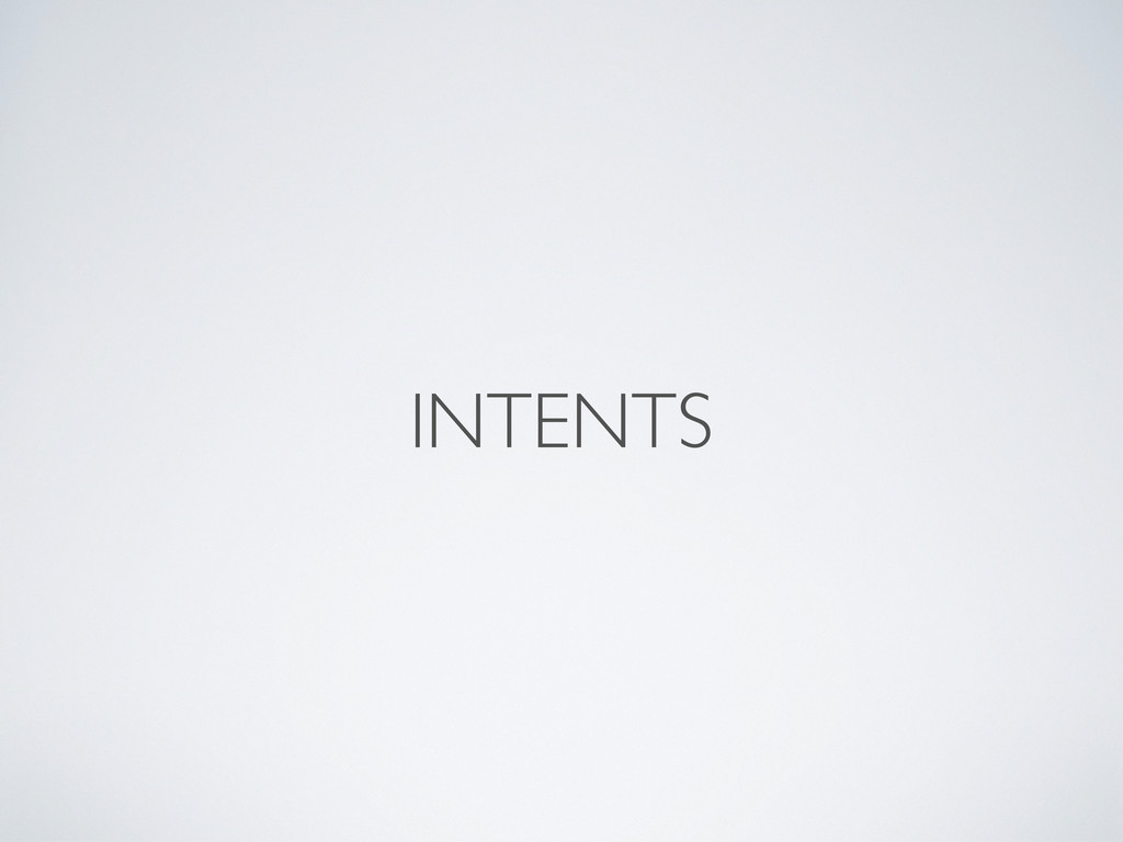 INTENTS