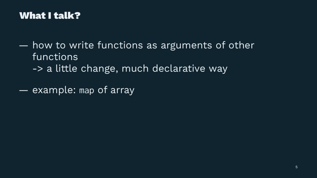 What I talk? — how to write functions as argume...