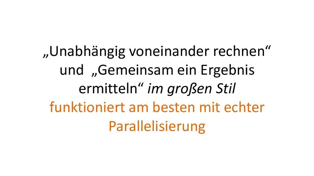 """""""Unabhängig voneinander rechnen"""" und """"Gemeinsam..."""