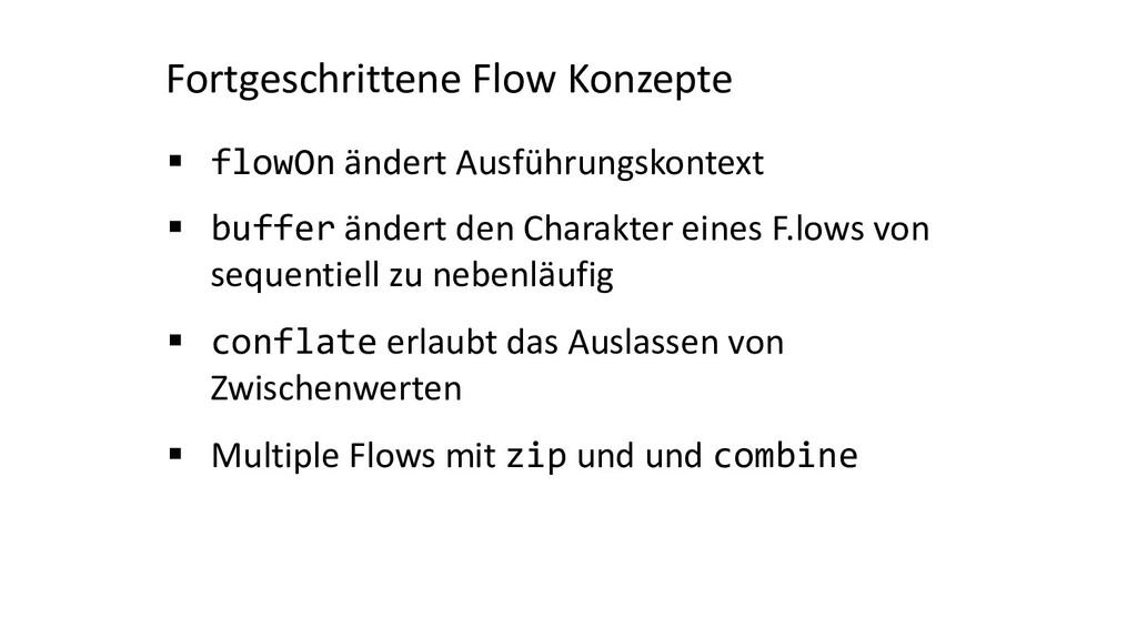 Fortgeschrittene Flow Konzepte § flowOn ändert ...