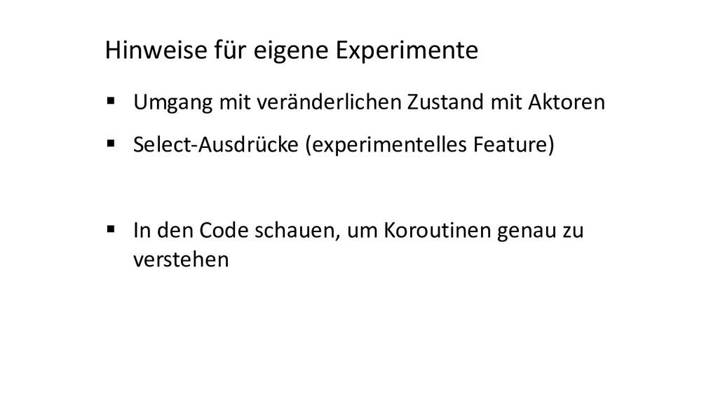 Hinweise für eigene Experimente § Umgang mit ve...