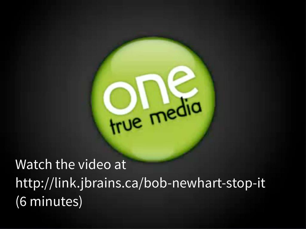 Watch the video at http://link.jbrains.ca/bob-n...