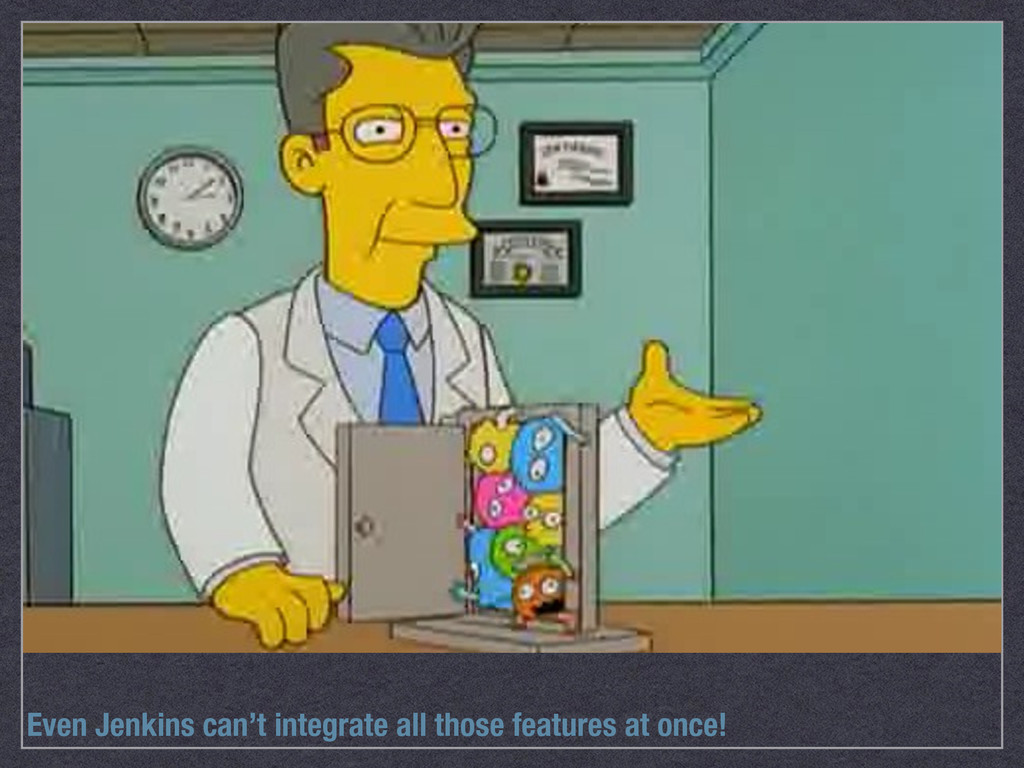Even Jenkins can't integrate all those features...