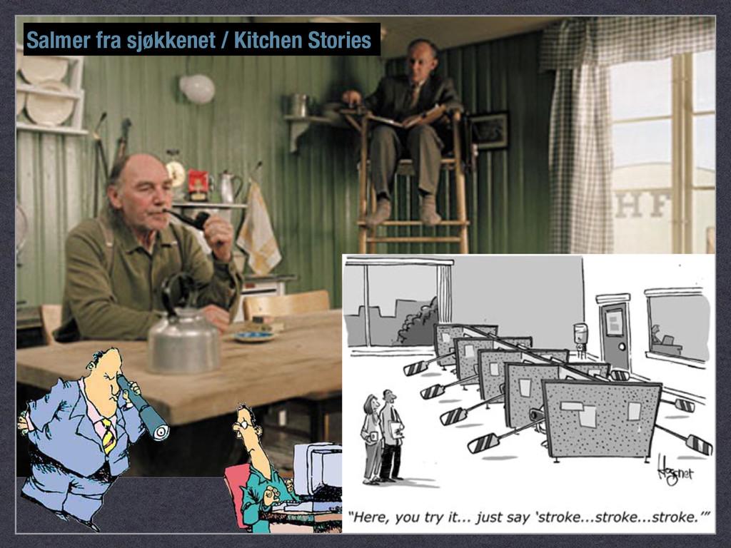 Salmer fra sjøkkenet / Kitchen Stories