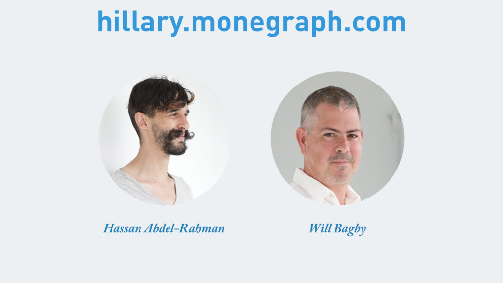 Hassan Abdel-Rahman Will Bagby hillary.monegrap...