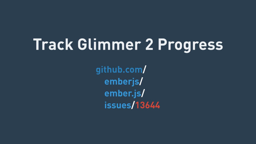 github.com/ emberjs/ ember.js/ issues/13644 Tra...