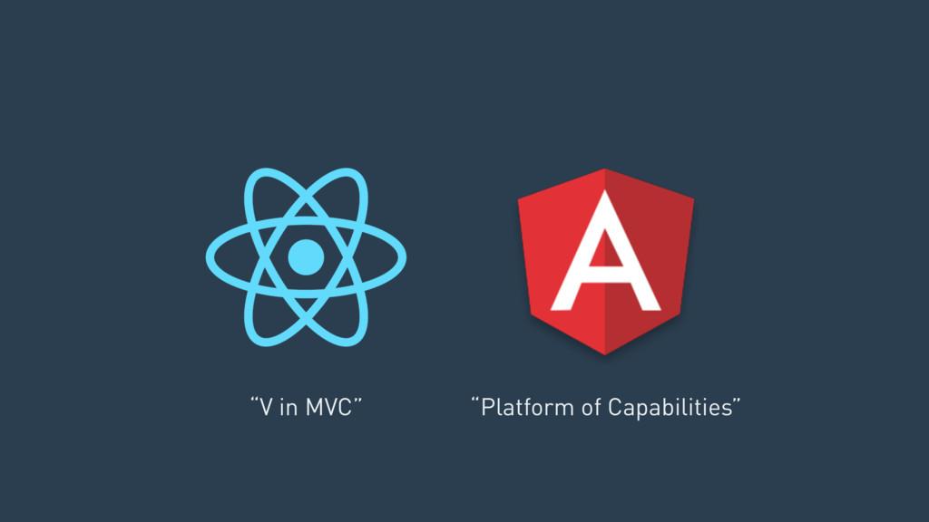 """""""V in MVC"""" """"Platform of Capabilities"""""""