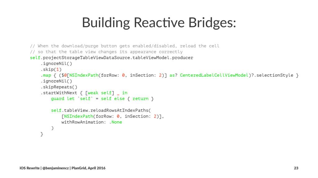 Building Reac-ve Bridges: // When the download/...
