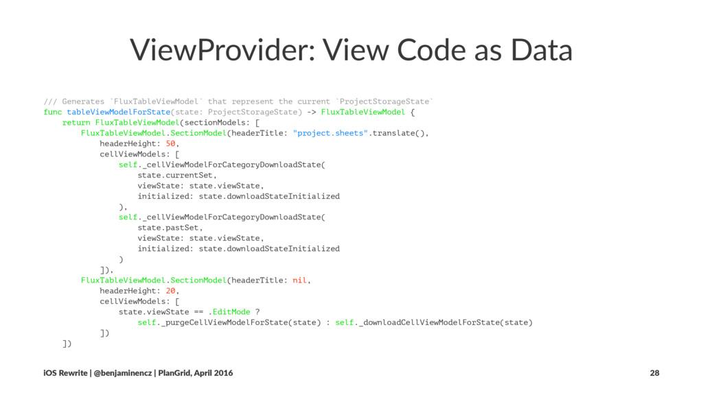 ViewProvider: View Code as Data /// Generates `...
