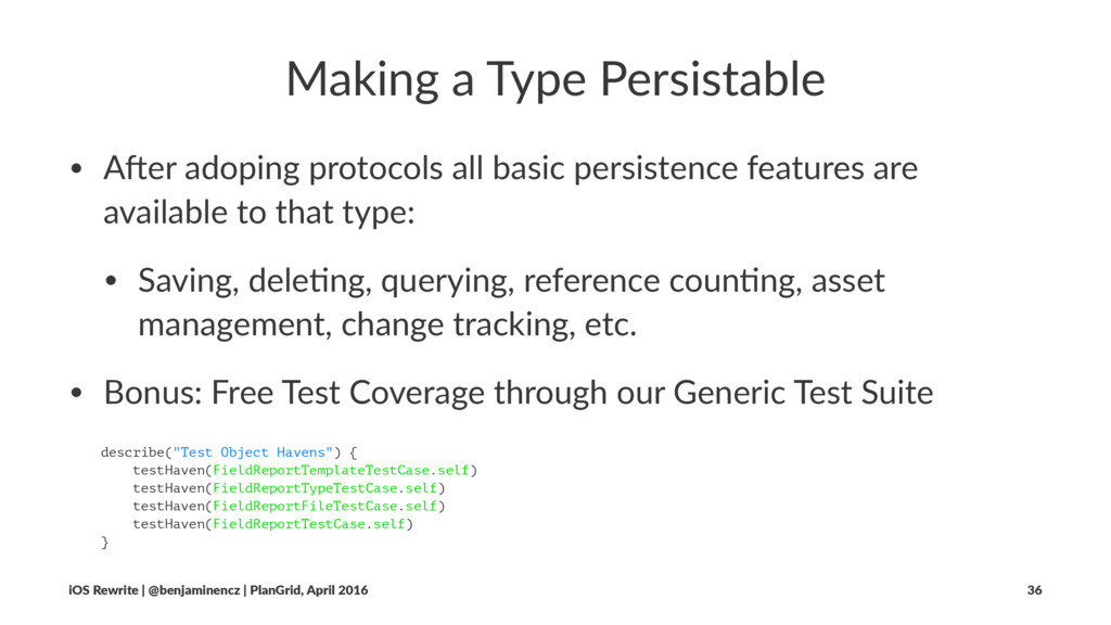 Making a Type Persistable • A#er adoping protoc...