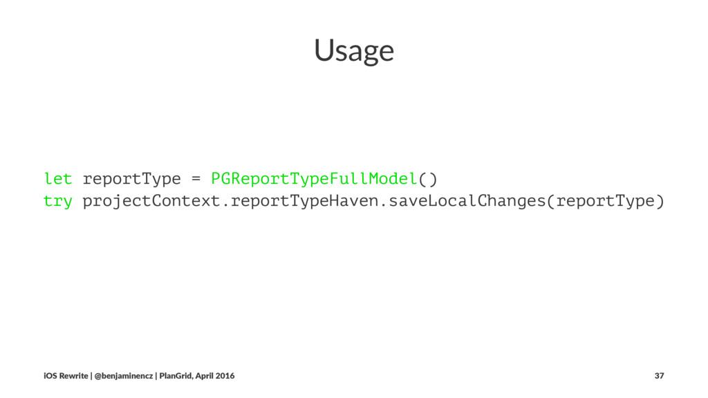 Usage let reportType = PGReportTypeFullModel() ...