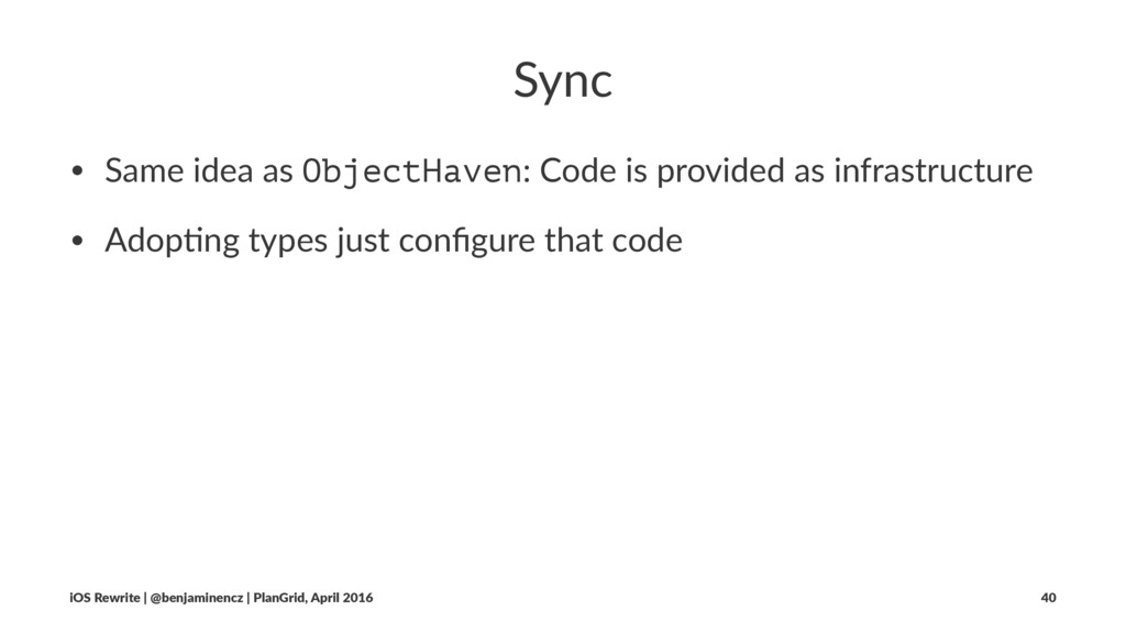 Sync • Same idea as ObjectHaven: Code is provid...