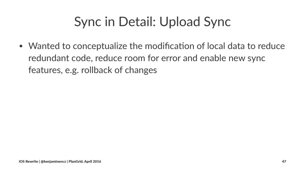 Sync in Detail: Upload Sync • Wanted to concept...