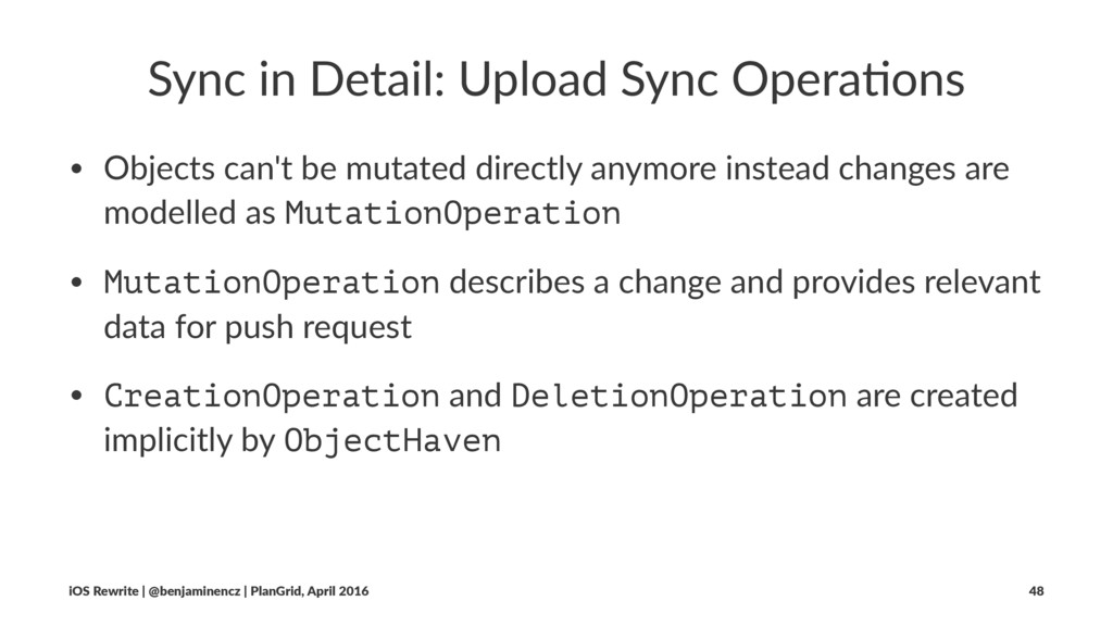 Sync in Detail: Upload Sync Opera3ons • Objects...