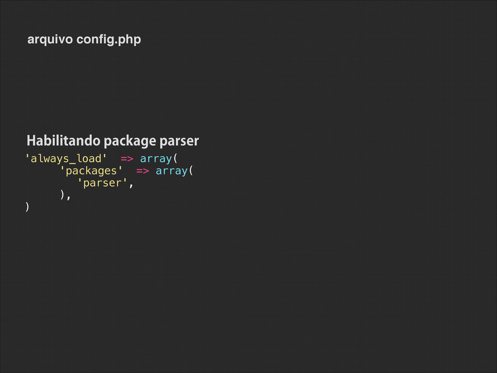 'always_load' => array( 'packages' => array( 'p...