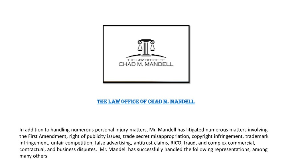 The Law Office of Chad M. Mandell In addition t...