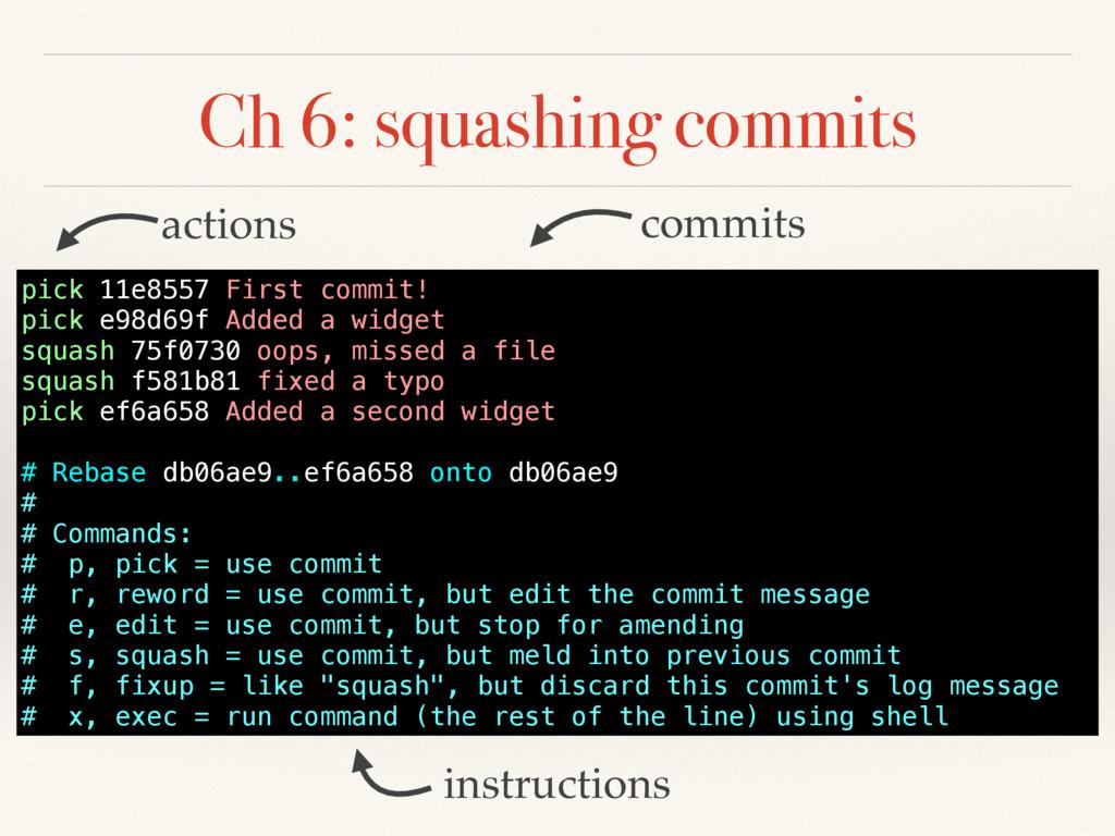 Ch 6: squashing commits instructions commits ac...