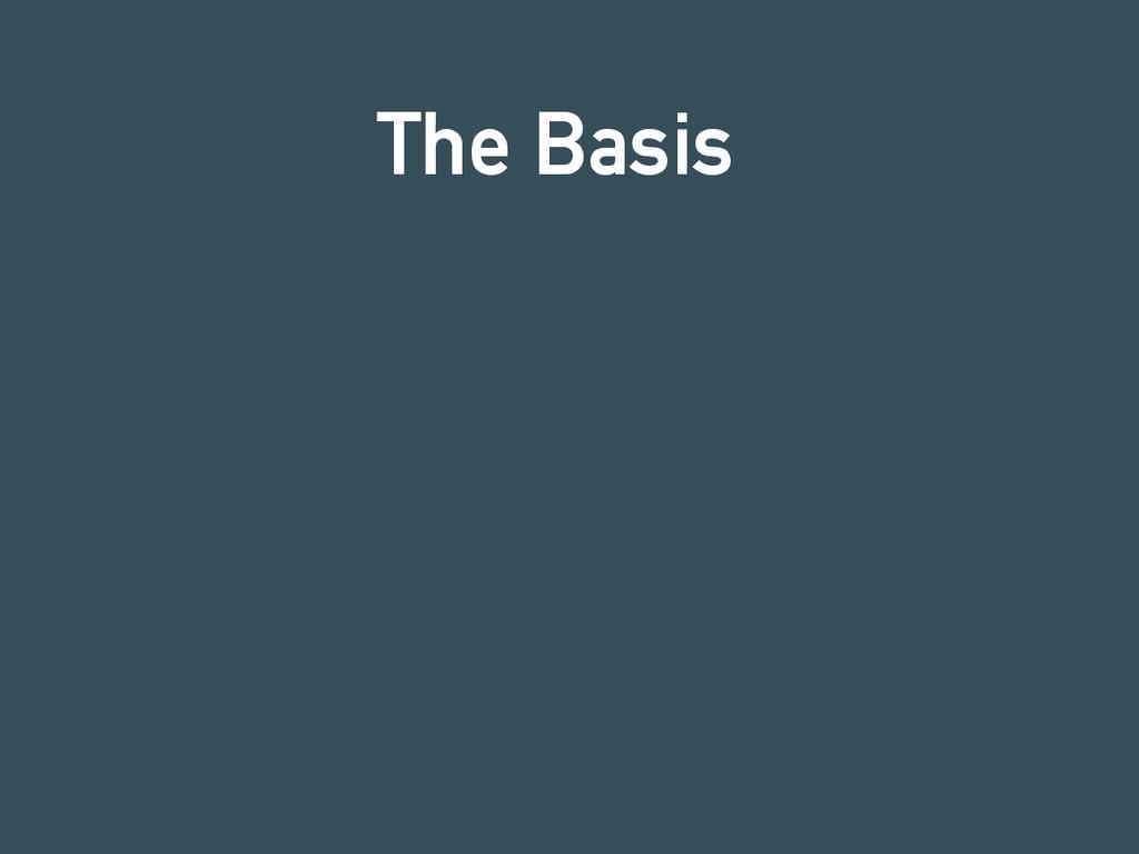 The Basis