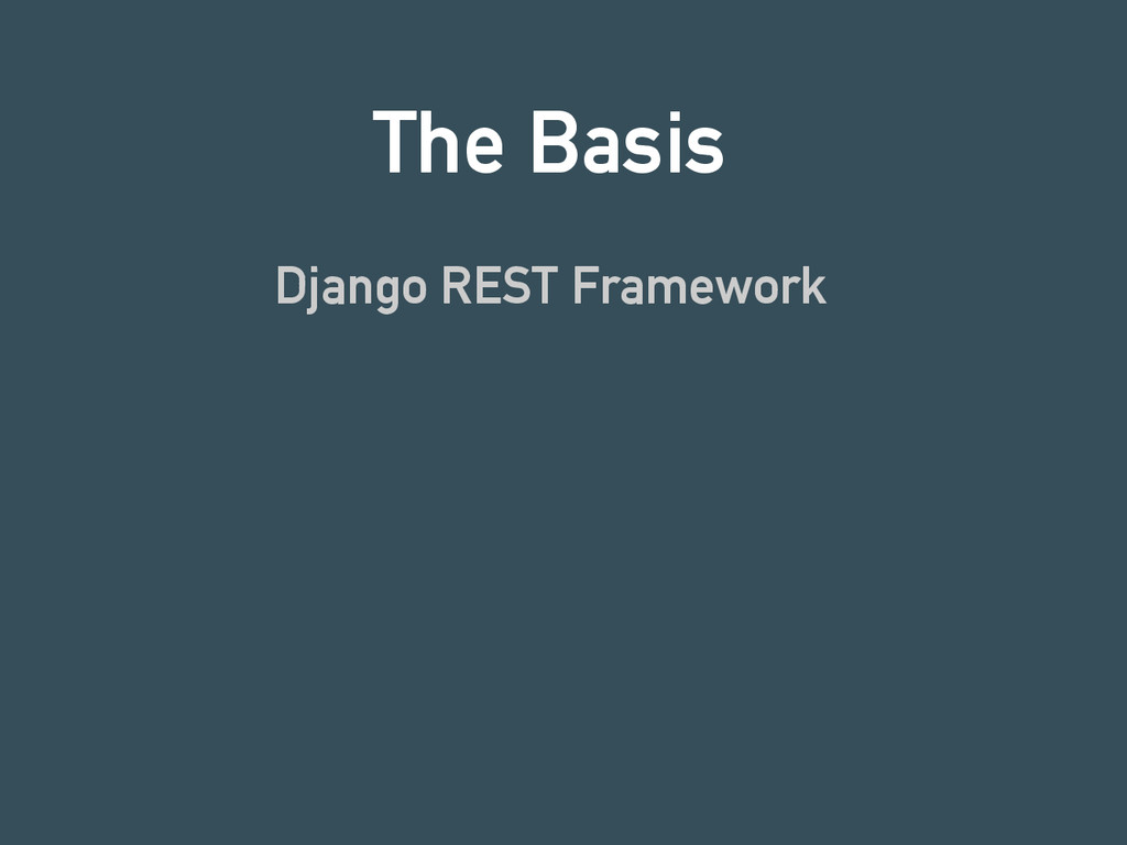 The Basis Django REST Framework