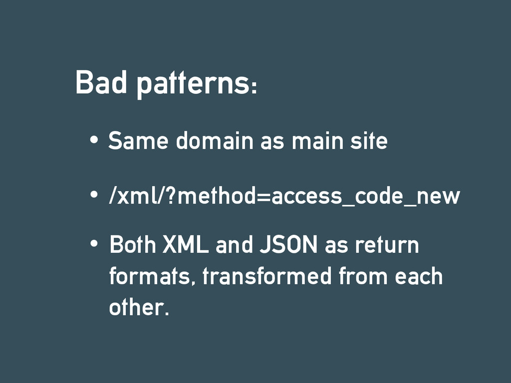 Bad patterns: Same domain as main site /xml/?me...