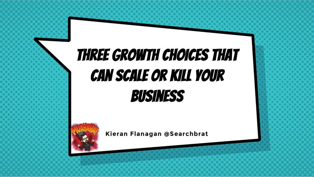 KIERAN FLANAGAN @SEARCHBRAT @HubSpot @GrowthTLD...