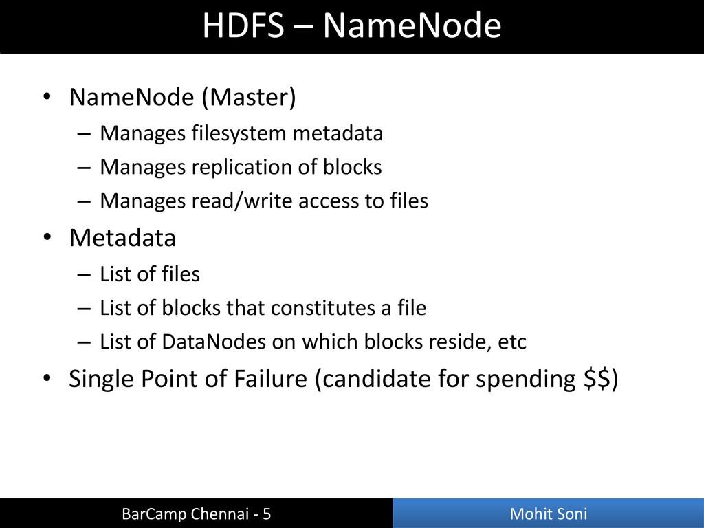 • NameNode (Master) – Manages filesystem metada...