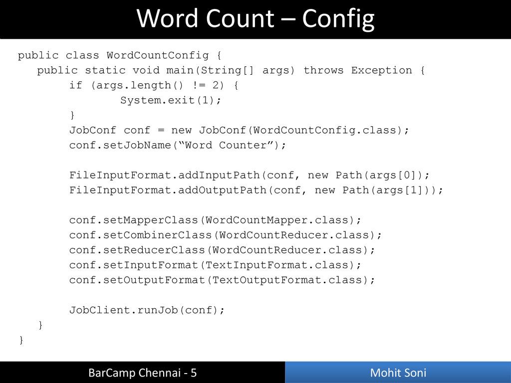 public class WordCountConfig { public static vo...