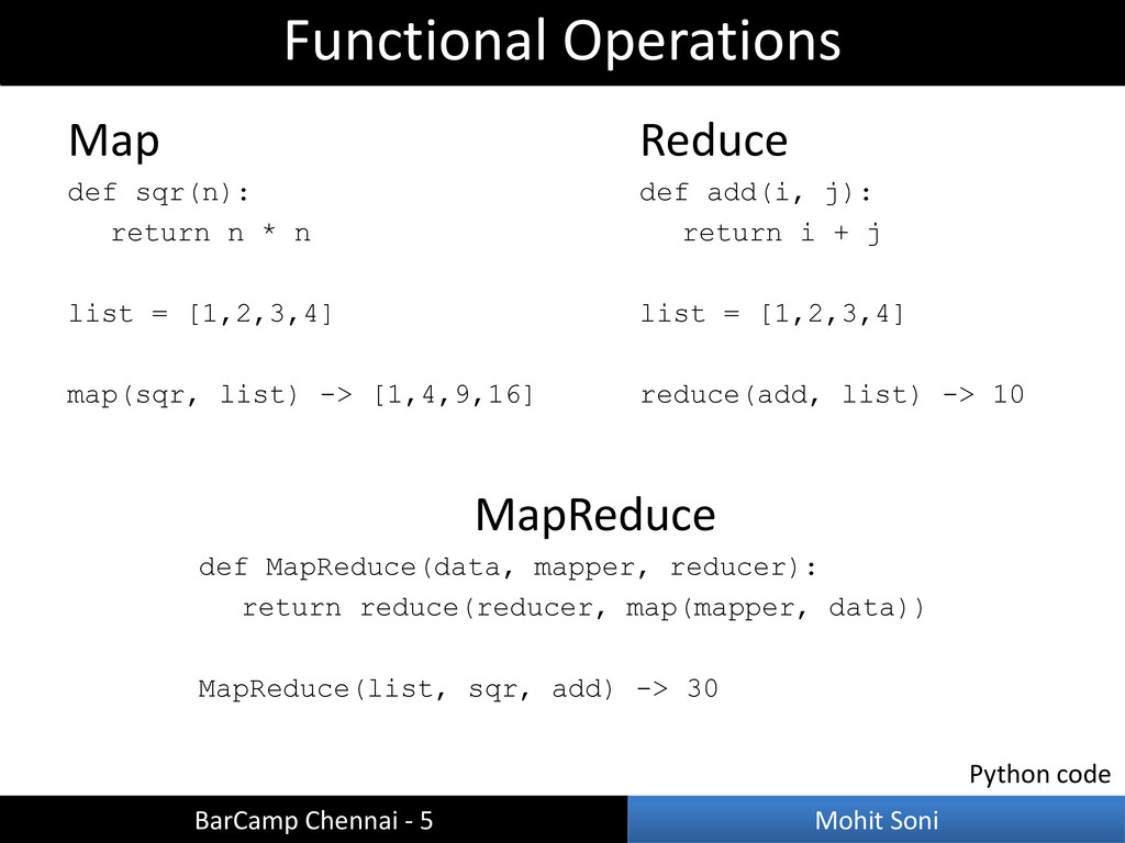 MapReduce def MapReduce(data, mapper, reducer):...