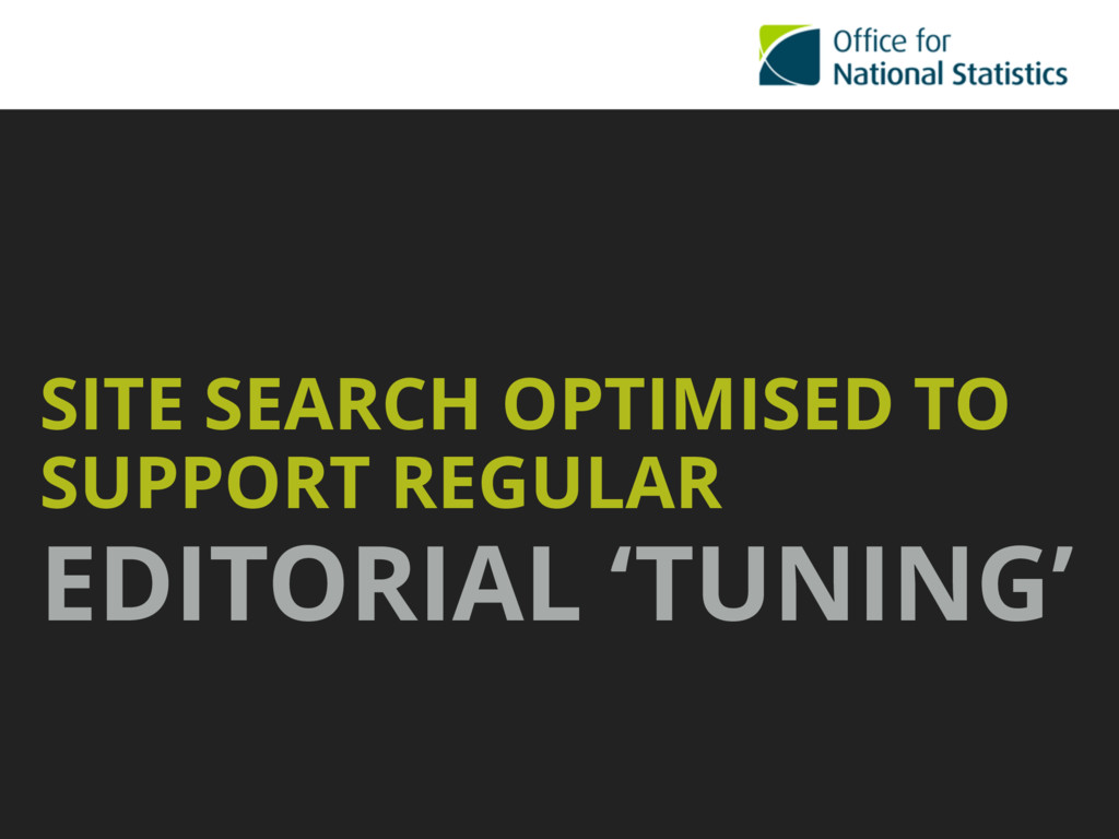 SITE SEARCH OPTIMISED TO SUPPORT REGULAR EDITOR...