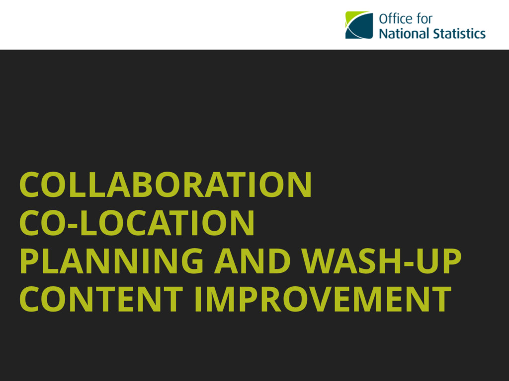 COLLABORATION CO-LOCATION PLANNING AND WASH-UP ...