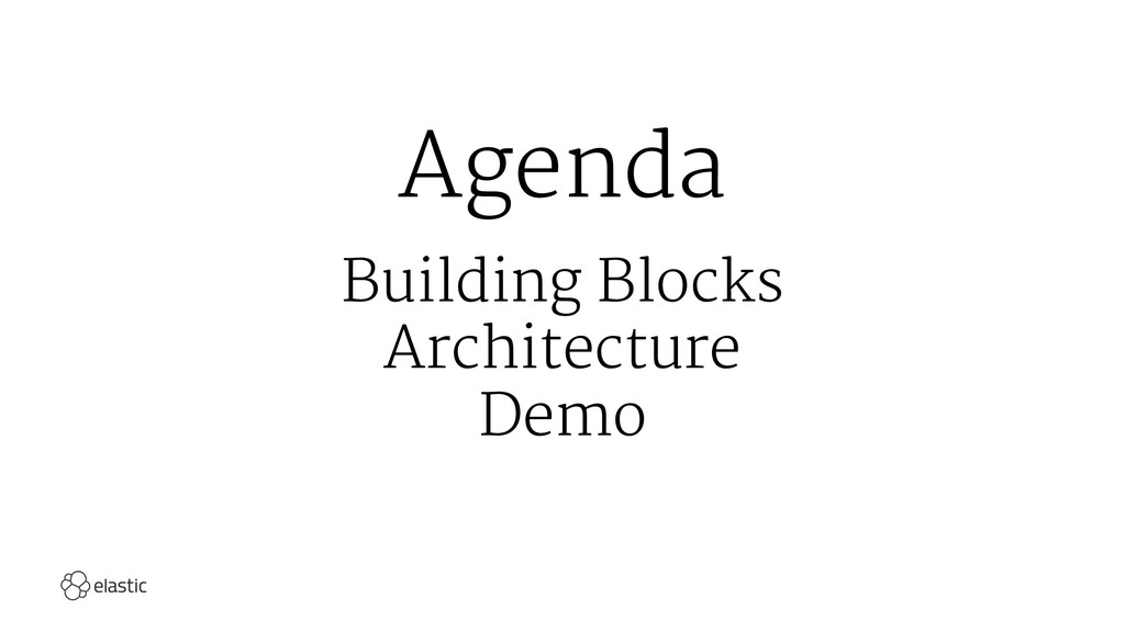 Agenda Building Blocks Architecture Demo