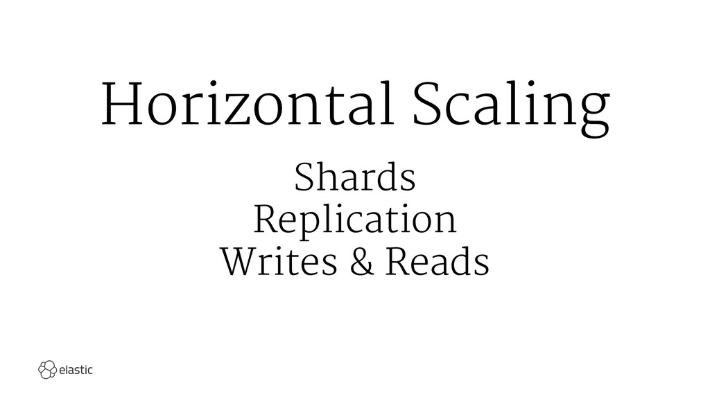 Horizontal Scaling Shards Replication Writes & ...