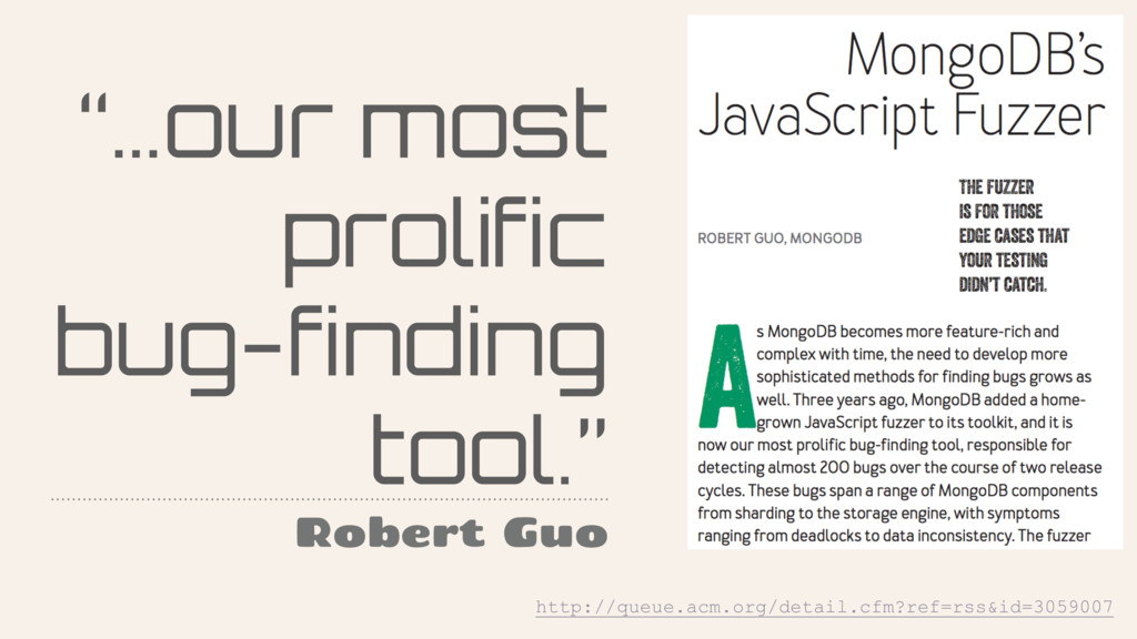 """""""…our most prolific bug-finding tool."""" Robert G..."""