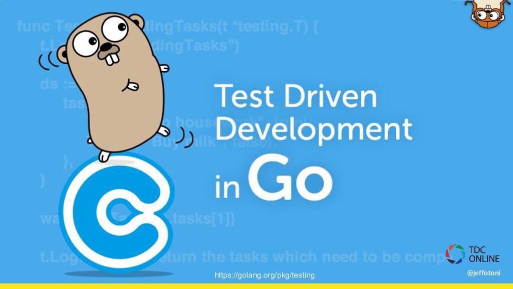 https://golang.org/pkg/testing @jeffotoni