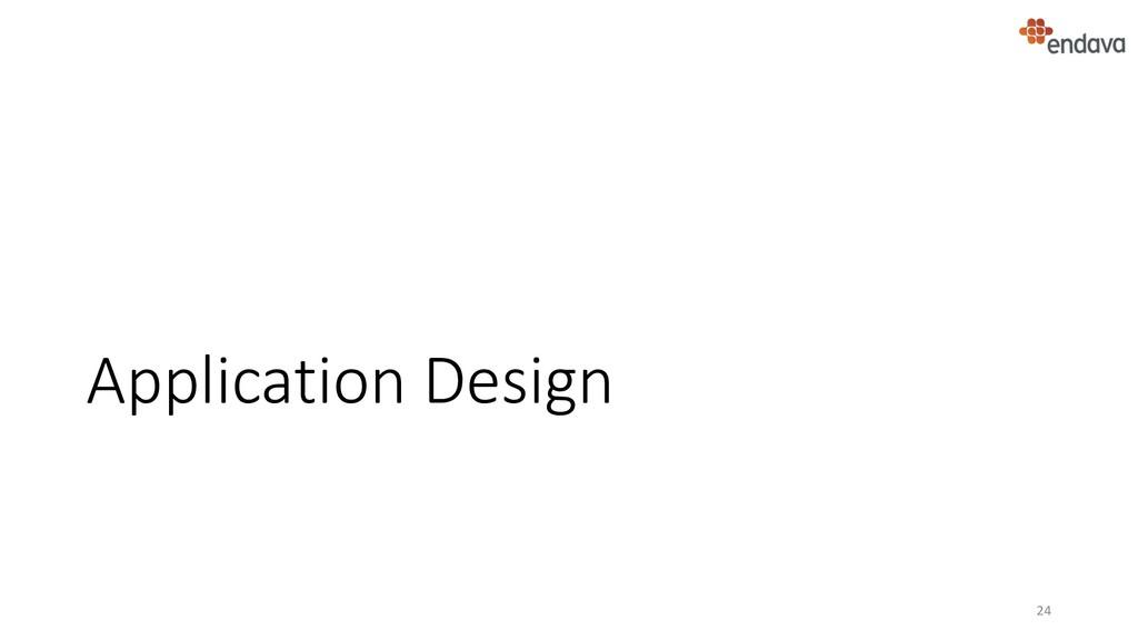 Application Design 24