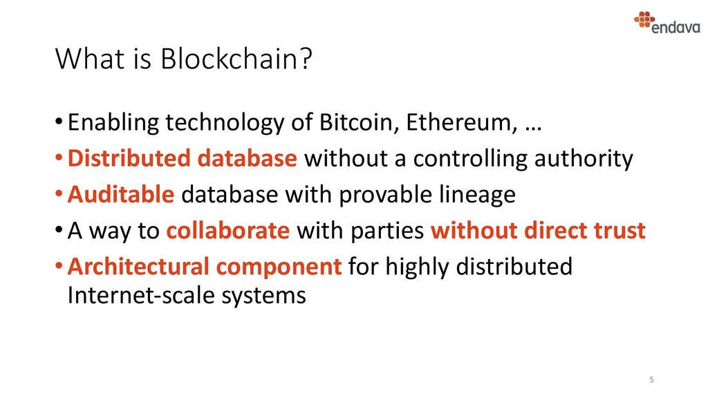 What is Blockchain? •Enabling technology of Bit...