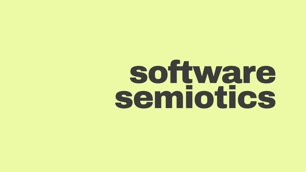software semiotics