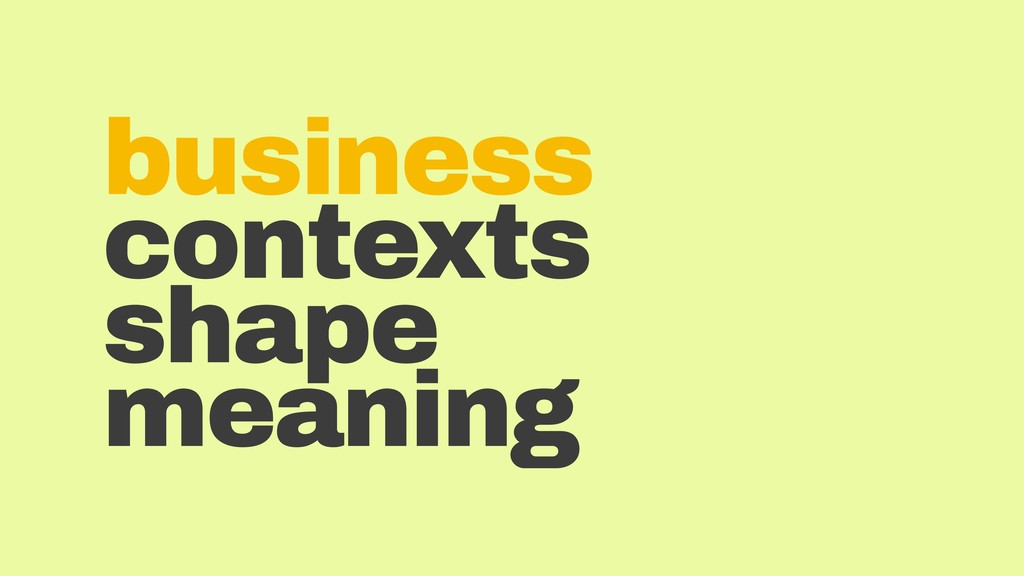 business contexts shape meaning
