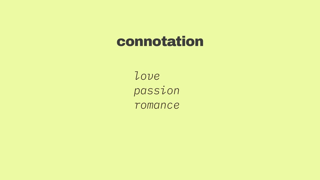 love passion romance connotation