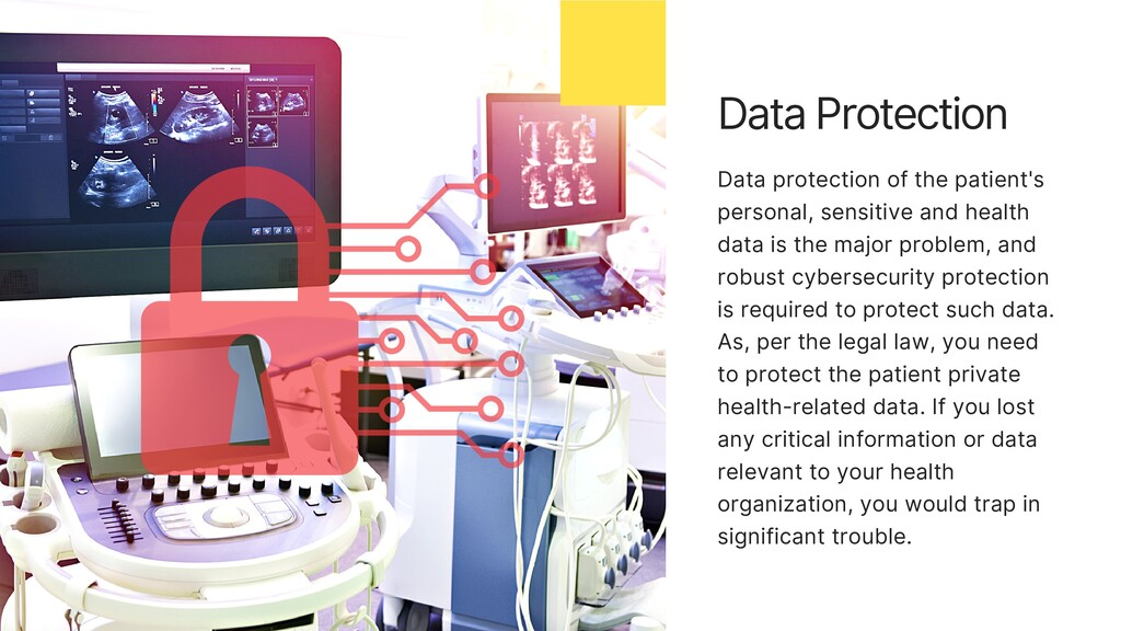 Data protection of the patient's personal, sens...