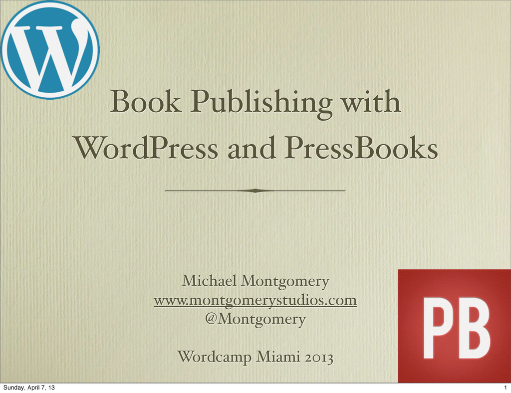 Book Publishing with WordPress and PressBooks M...
